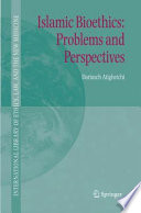 Islamic Bioethics  Problems and Perspectives