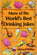 More of the World   s Best Drinking Jokes