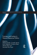 Fairness and Justice in Natural Resource Politics