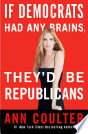 If Democrats Had Any Brains  They d Be Republicans