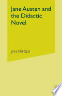 Jane Austen and the Didactic Novel