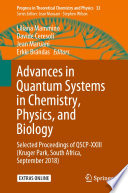 Advances in Quantum Systems in Chemistry, Physics, and Biology