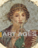 Gardner s Art through the Ages  A Global History  Volume I  Book Only