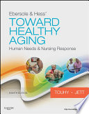 Ebersole Hess Toward Healthy Aging E Book
