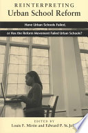 Reinterpreting Urban School Reform