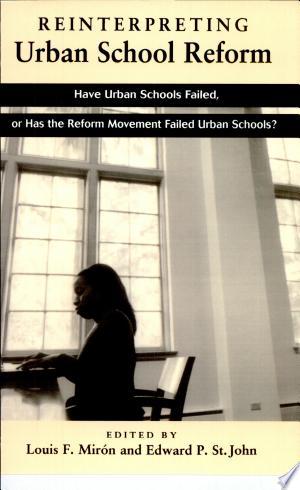[pdf - epub] Reinterpreting Urban School Reform - Read eBooks Online