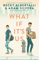 What If It's Us Becky Albertalli, Adam Silvera Cover