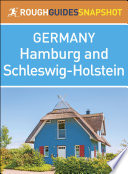 Hamburg and Schleswig-Holstein (Rough Guides Snapshot Germany)