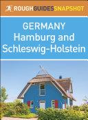 Hamburg and Schleswig Holstein  Rough Guides Snapshot Germany