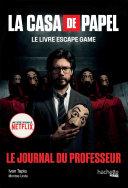 Pdf La Casa de Papel - Le livre escape game Telecharger