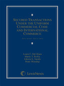 Secured Transactions Under the Uniform Commercial Code and International Commerce