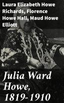 Julia Ward Howe, 1819-1910 Pdf/ePub eBook