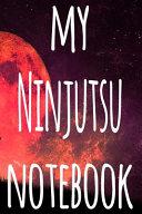 My Ninjutsu Notebook