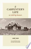 A Carpenter s Life as Told by Houses