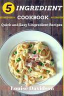 5 Ingredient Cookbook Book