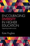 Encouraging Diversity in Higher Education
