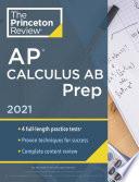 Princeton Review AP Calculus AB Prep 2021