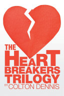 The Heart Breakers Trilogy