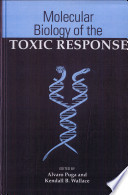 Molecular Biology Of The Toxic Response