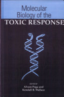 Pdf Molecular Biology of the Toxic Response