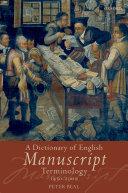 A Dictionary of English Manuscript Terminology