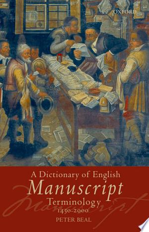 Download A Dictionary of English Manuscript Terminology online Books - godinez books