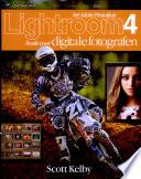 Het Adobe Photoshop Lightroom 4 Boek Voor Digitale Fotografen Druk 1