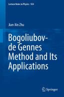Bogoliubov de Gennes Method and Its Applications