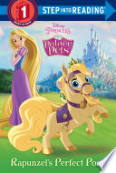Rapunzel's Perfect Pony (Disney Princess: Palace Pets)