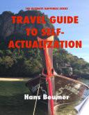 Travel Guide to Self Actualization  Ebook Book PDF