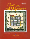 Quilting Your Memories
