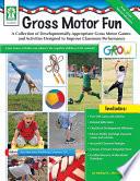 Gross Motor Fun  Grades PK   2