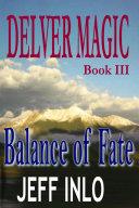 Delver Magic Book III: Balance of Fate