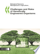 Biological Resource Management in Agriculture Challenges and Risks of Genetically Engineered Organisms
