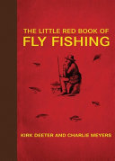 The Little Red Book of Fly Fishing