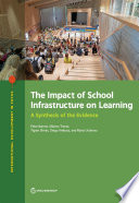 The Impact of School Infrastructure on Learning