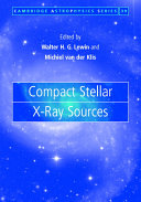 Compact Stellar X ray Sources