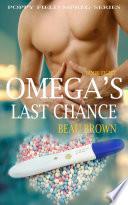 Omega s Last Chance