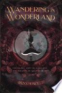 Wandering in Wonderland