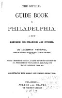 The Official Guide Book to Philadelphia