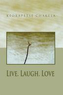 Live. Laugh. Love