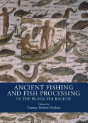 Pdf Ancient Fishing and Fish Processing in the Black Sea Region