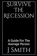 Survive The Recession - Revised 2020 Edition