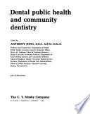 Dental Public Health and Community Dentistry
