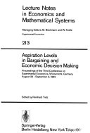 Aspiration Levels in Bargaining and Economic Decision Making