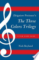 Zbigniew Preisner S Three Colors Trilogy Blue White Red Book PDF