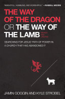 The Way of the Dragon or the Way of the Lamb Pdf/ePub eBook