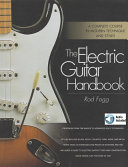 The Electric Guitar Handbook (with Audio)