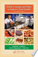 Edible Coatings And Films To Improve Food Quality Second Edition Book PDF