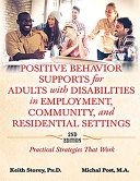 Positive Behavior Supports for Adults with Disabilities in Employment  Community  and Residential Settings